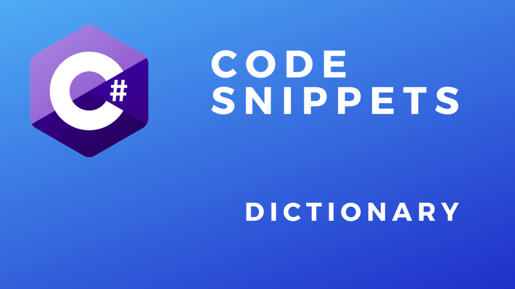 C# Code Snippets Dictionary
