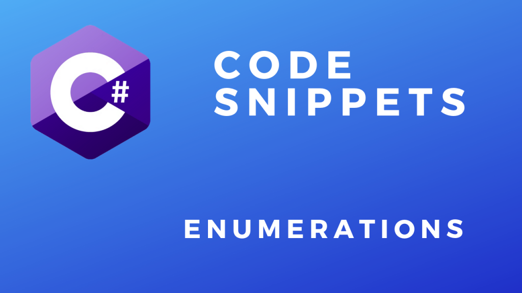 C# Code Snippets Enumerations