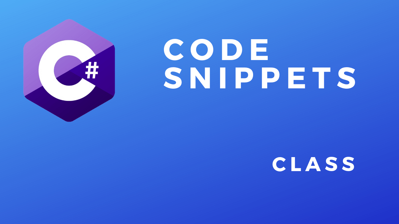 C# Code Snippets Class