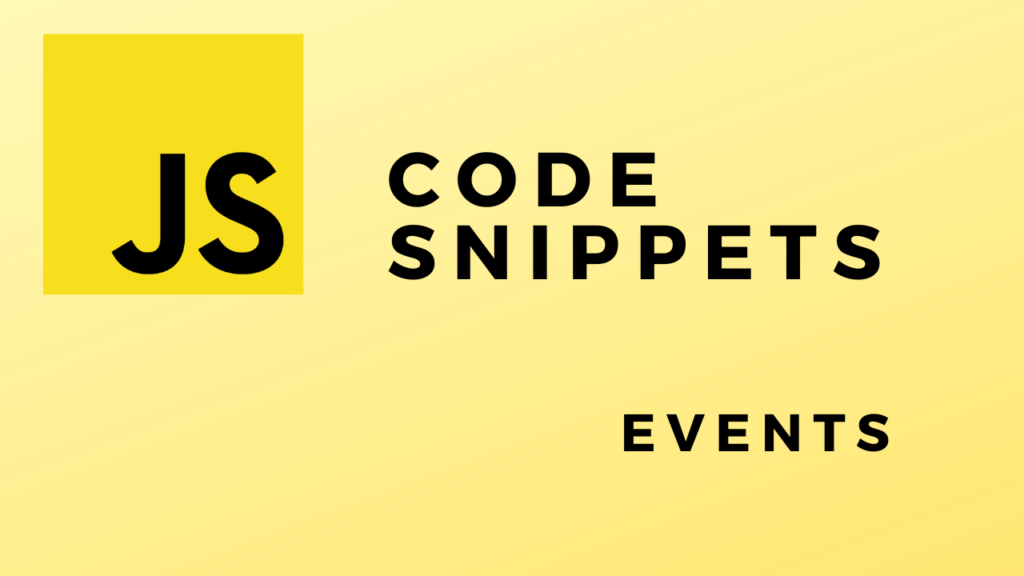 Code Snippets Events