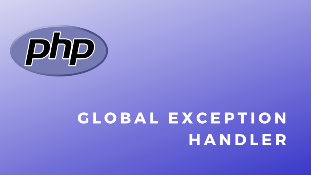 Code Snippets Global Exception Handler