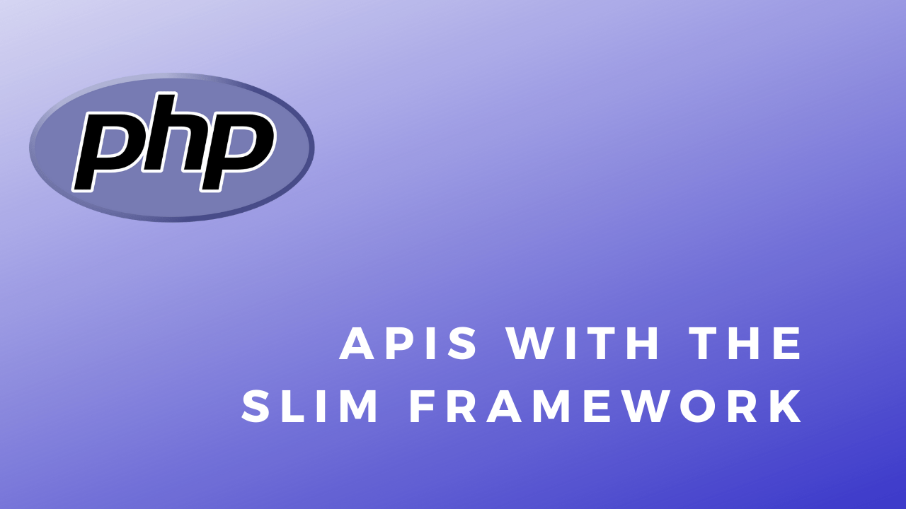 PHP Code Snippets APIs With The Slim Framework