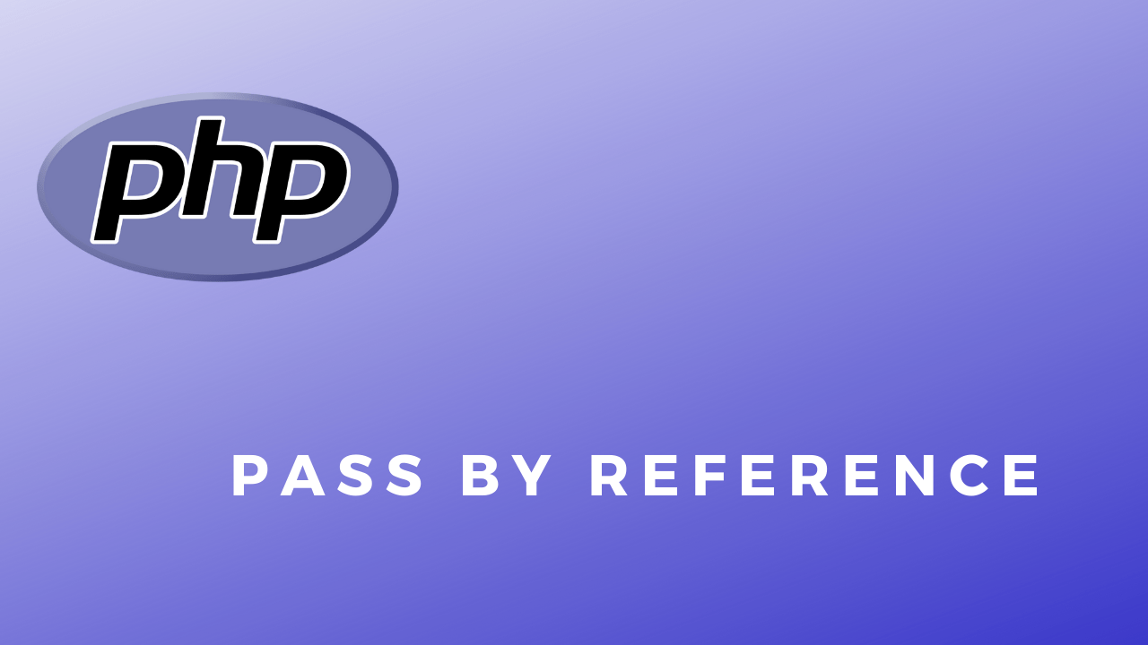 PHP Code Snippets Pass By reference